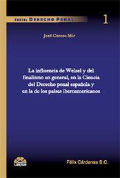 INFLUENCIA DE WELZEL Y DEL FINALISMO EN GENERAL EN LA CIENCIA DEL DERECHO PENAL ESPAÑOL Y ENL DE L