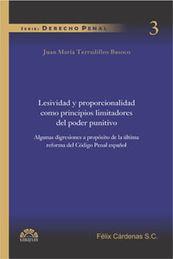 LESIVIDAD Y PROPORCIONALIDAD COMO PRINCIPIOS LIMITADORES DEL PODER PUNITIVO