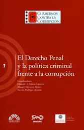 DERECHO PENAL Y LA POLITICA CRIMINAL FRENTE A LA CORRUPCION EL