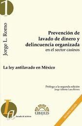 PREVENCION DE LAVADO DE DINERO Y DELINCUENCIA ORGANIZADA SEGUNDA EDICION