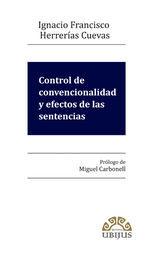 CONTROL DE CONVENCIONALIDAD Y EFECTOS DE LAS SENTENCIAS