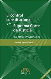 CONTROL CONSTITUCIONAL Y LA SUPREMA CORTE DE JUSTICIA, EL