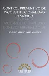 CONTROL PREVENTIVO DE INCONSTITUCIONALIDAD EN MEXICO, EL