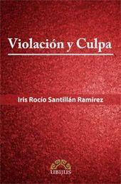 VIOLACION Y CULPA