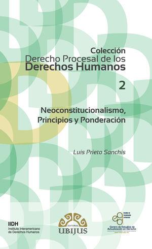 NEOCONSTITUCIONALISMO, PRINCIPIOS PONDERACIÓN (NÚMERO 2)