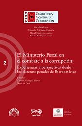 MINISTERIO FISCAL EN EL COMBATE A LA CORRUPCIÓN, EL