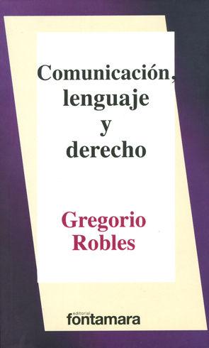 COMUNICACIÓN, LENGUAJE Y DERECHO