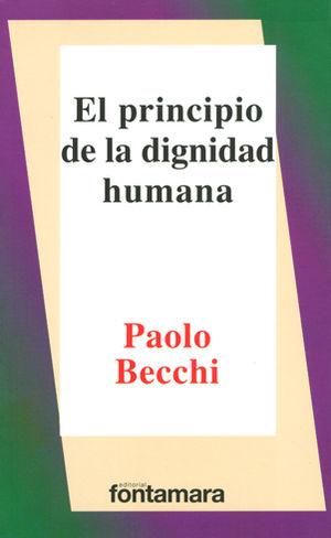 PRINCIPIO DE LA DIGNIDAD HUMANA ,EL