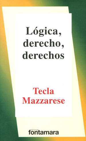 LÓGICA, DERECHO, DERECHOS