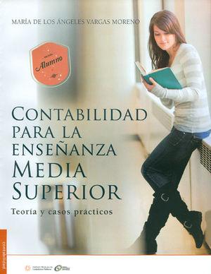 CONTABILIDAD PARA LA ENSEÑANZA MEDIA SUPERIOR