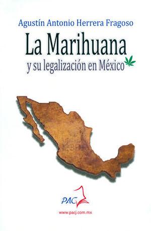 MARIHUANA Y SU LEGALIZACIÓB EN MÉXICO, LA