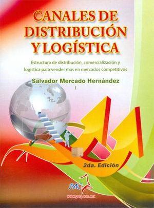 CANALES DE DISTRIBUCIÓN Y LOGÍSTICA. SEGUNDA EDICIÓN