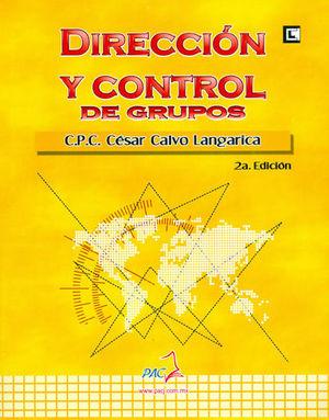 DIRECCIÓN Y CONTROL DE GRUPOS. SEGUNDA EDICIÓN