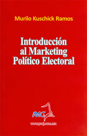 INTRODUCCIÓN AL MARKETING POLÍTICO ELECTORAL