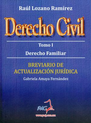DERECHO CIVIL. TOMO I. DERECHO FAMILIAR