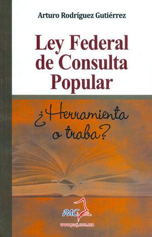 LEY FEDERAL DE CONSULTA POPULAR