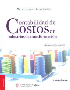 CONTABILIDAD DE COSTOS EN INDUSTRIAS DE TRANFORMACIÓN