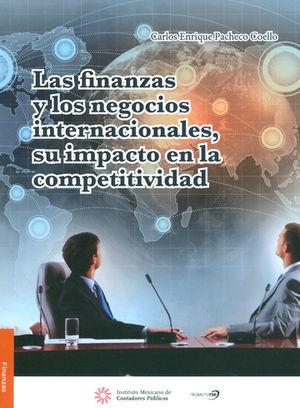 FINANZAS Y LOS NEGOCIOS INTERNACIONALES, SU IMPACTO EN LA COMPETITIVIDAD, LAS