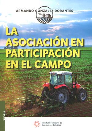 ASOCIACIÓN EN PARTICIPACIÓN EN EL CAMPO, LA