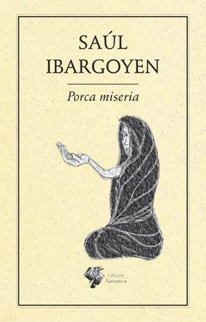 PORCA MISERIA