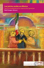 JUICIOS ORALES EN MÉXICO, LOS