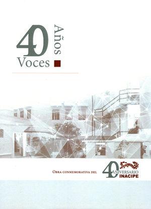 40 AÑOS 40 VOCES