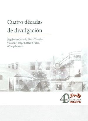 CUATRO DECADAS DE DIVULGACIÓN
