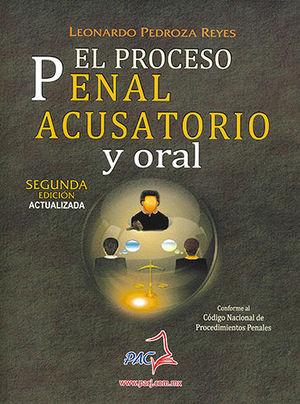 PROCESO PENAL ACUSATORIO Y ORAL, EL