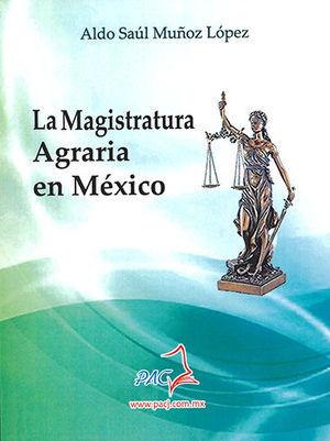 MAGISTRATURA AGRARIA EN MÉXICO, LA