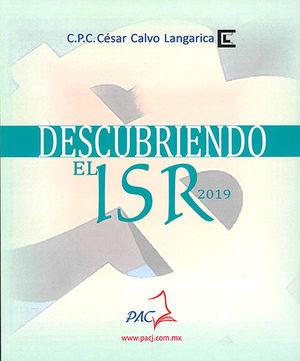 DESCUBRIENDO EL ISR 2019