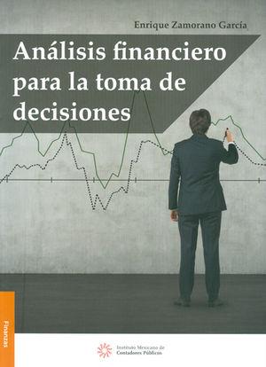 ANÁLISIS FINANCIERO PARA LA TOMA DE DECISIONES
