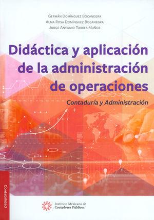 DIDÁCTICA Y APLICACIÓN DE LA ADMINISTRACIÓN DE OPERACIONES