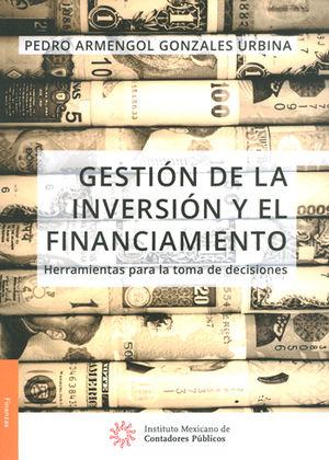 GESTIÓN DE LA INVERSIÓN Y EL FINACIMIENTO