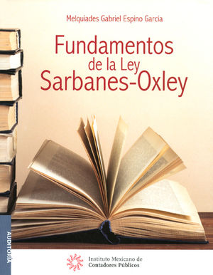 FUNDAMENTOS DE LA LEY SARBANES- OXLEY