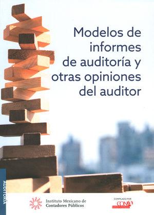 MODELOS INFORMES DE AUDITORIA Y OTRAS OPINIONES DEL AUDITOR
