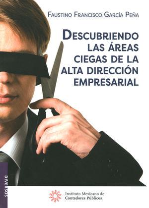 DESCUBRIENDO LAS ÁREAS CIEGAS DE LA ALTA DIRECCIÓN