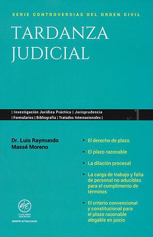 TARDANZA JUDICIAL