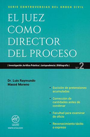 JUEZ COMO DIRECTOR DEL PROCESO, EL