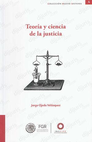 TEORIA Y CIENCIA DE LA JUSTICIA