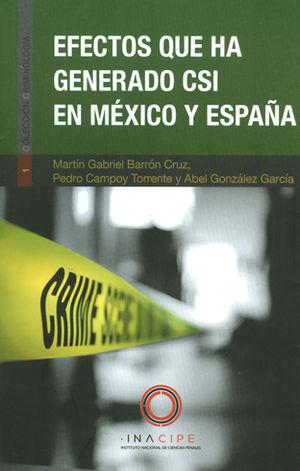 EFECTOS QUE HA GENERADO CSI EN MÉXICO Y ESPAÑA