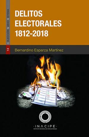 DELITOS ELECTORALES 1812-2018