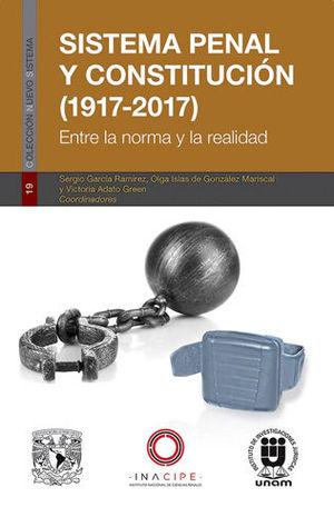 SISTEMA PENAL Y CONSTITUCION (1917-2017)