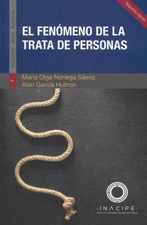 FENÓMENO DE LA TRATA DE PERSONAS, EL. SEGUNDA EDICIÓN