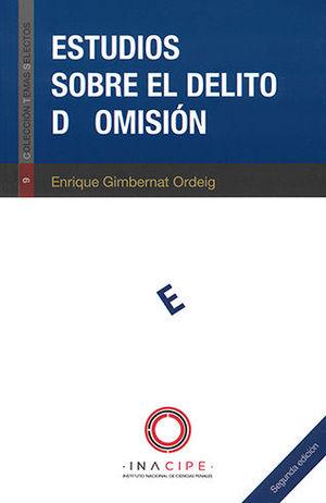 ESTUDIOS SOBRE EL DELITO DE OMISIÓN. SEGUNDA EDICIÓN