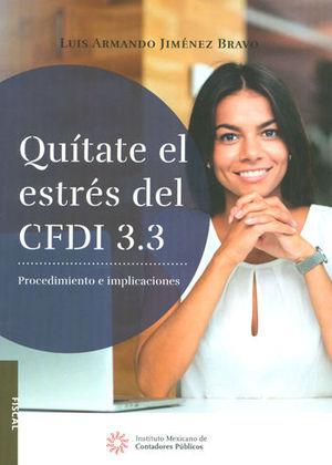 QUÍTATE EL ESTRÉS DEL CFDI 3.3