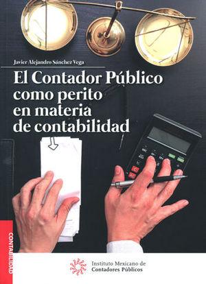 CONTADOR PÚBLICO COMO PERITO EN MATERIA DE CONTABILIDAD, EL