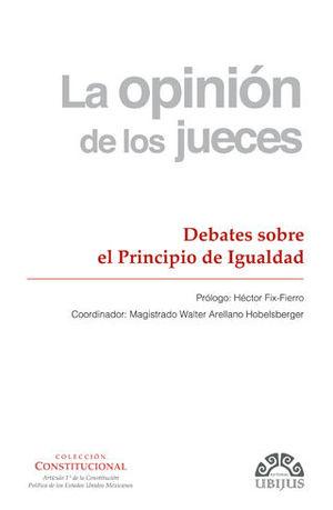 OPINIÓN DE LOS JUECES, LA - NÚMERO 2 - DEBATES SOBRE EL PRINCIPIO DE IGUALDAD