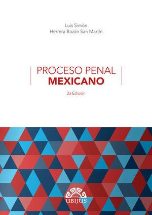 PROCESO PENAL MEXICANO. 2A EDICIÓN