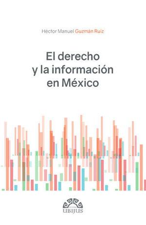 DERECHO Y LA INFORMACIÓN EN MÉXICO, EL