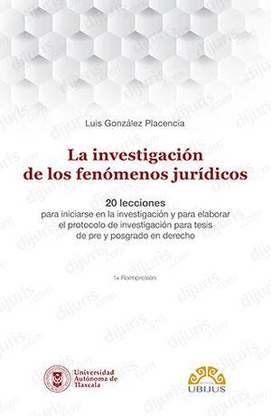 INVESTIGACIÓN DE LOS FENÓMENOS JURÍDICOS, LA
